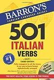 501 Italian Verbs (501 Verbs)