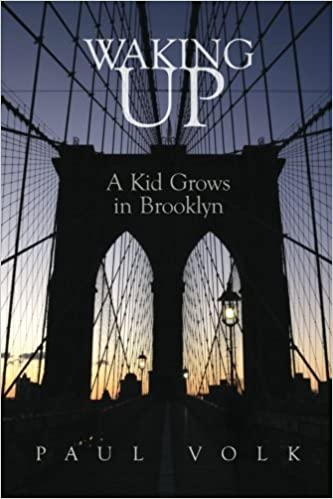 Waking Up A Kid Grows In Brooklyn Paul A Volk 9781479138722