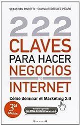 222 claves para hacer negocios en internet (No Ficcion Divulgacion) (Spanish Edition)