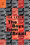 The Boys from Brazil, Ira Levin, 1605981303