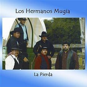 """Amazon.com: Le Piedra: Los Hermanos Mungia - """"The North"""