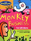 Monkey Business, Laura Hambleton and Sedat Turhan, 1840594993