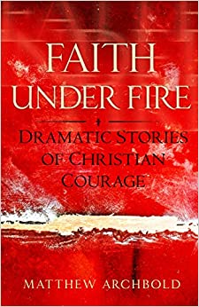 Image result for faith under fire dramatic stories of