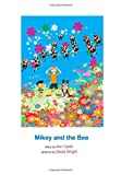 Mikey and the Bee, Ann Carlin, 1495400913