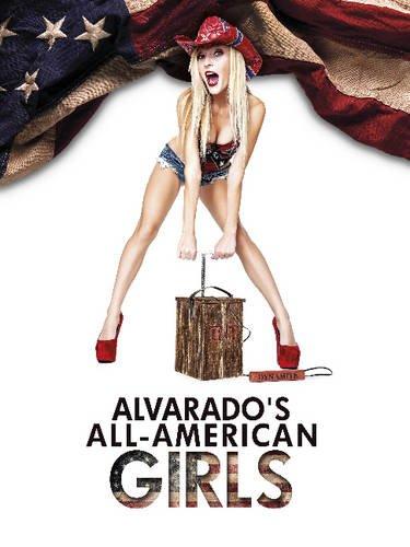 Alvarado's All-American Girls