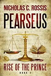 Pearseus: Rise of the Prince (Volume 1)