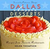 img - for Dallas Classic Desserts (Classic Recipes Series) book / textbook / text book