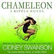 Chameleon: Ripple Series, Book 2 | Cidney Swanson