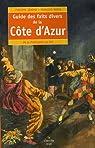 Guide des faits divers de la Côte d'Azur : De la Préhistoire au Net par Rosso