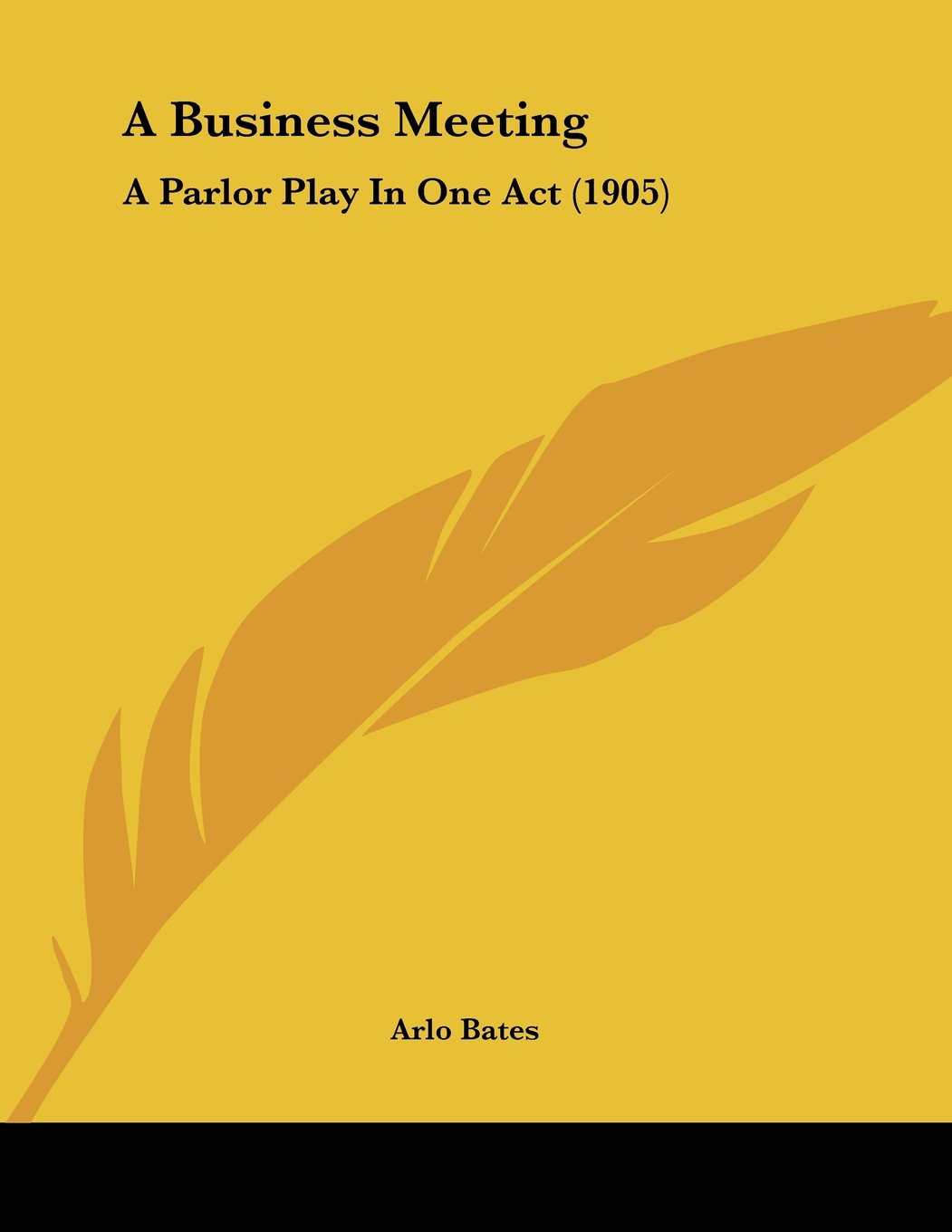 A Business Meeting: A Parlor Play In One Act (1905) pdf epub