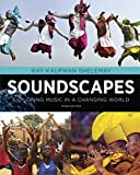 #4: Soundscapes: Exploring Music in a Changing World (Third Edition)