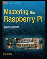 Mastering the Raspberry Pi Front Cover