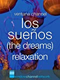 natural aquariums - Los Sueños (the dreams) relaxation