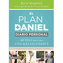 [ EL PLAN DANIEL, DIARIO PERSONAL: 40 DIAS HACIA UNA VIDA MAS SALUDABLE=THE DANIEL PLAN JOURNAL (DANIEL PLAN) (SPANISH) - IPS ] By Warren, Rick (Author) ...
