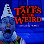Tales of the Weird | Tom Slemen