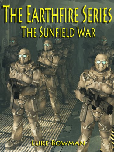 The Sunfield War (The Earthfire Series Book 4)