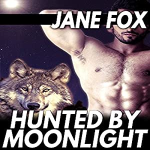 Hunted by Moonlight Audiobook