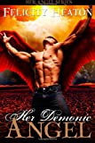 Her Demonic Angel, Felicity Heaton, 1479299936