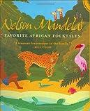 Nelson Mandela's Favorite African Folktales, Nelson Mandela, 0393052125