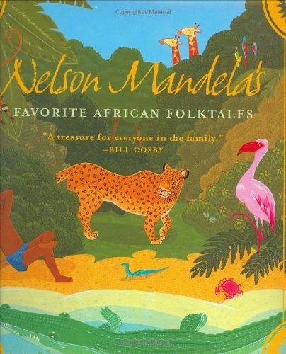 Nelson Mandela's Favorite African Folktales (Aesop Accolades (Awards))