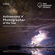 Astronomy Photographer of the Year: Collection 7: A decade of the world's best space photography