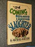 Coming Through Slaughter, Michael Ondaatje, 0393087654