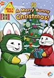 Max & Ruby: A Merry Bunny Christmas [DVD] [Region 1] [US Import] [NTSC]