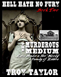 Hell Hath No Fury 2: The Murderous Medium