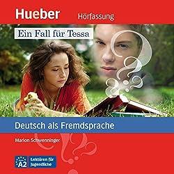 Ein Fall für Tessa (Deutsch als Fremdsprache)