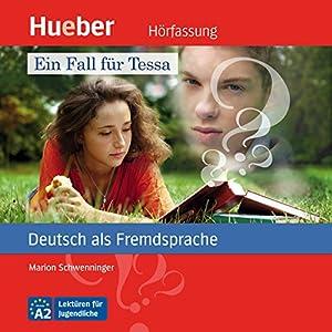 Ein Fall für Tessa (Deutsch als Fremdsprache) Audiobook