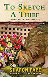 To Sketch a Thief (A Portrait of Crime Mystery)