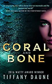 Coral and Bone (The Siren Chronicles Book 1)