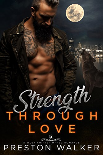 Strength Through Love (Savage Love Book 5)