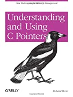 Understanding and Using C Pointers Front Cover