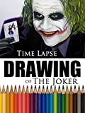 Clip: Time Lapse Drawing of The Joker