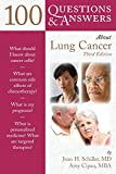 EMPOWER YOURSELF!No one with lung cancer needs to be alone in their fight against this disease. 100 Questions & Answers About Lung Cancer, Third Edition, guides patients and their families through diagnosis, treatment and survivorship. Providing ...