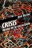 Crisis, José Hutter Hutter, 1494723522