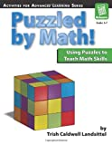 Puzzled by Math!, Trish Caldwell Landsittel, 159363028X