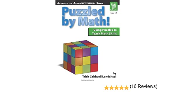 Amazon.com: Puzzled by Math!: Using Puzzles to Teach Math Skills ...