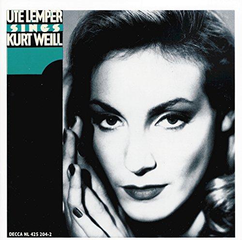 (Weill: Ute Lemper sings Kurt Weill)