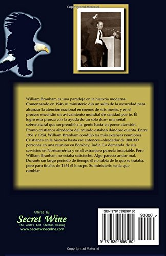 Sobrenatural La Vida De William Branham Libro Cinco El Maestro Y