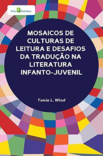Mosaicos de Culturas de Leitura e Desafios da Tradução na Literatura Infanto-Juvenil
