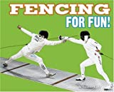 Fencing for Fun!, Suzanne Slade, 0756538661