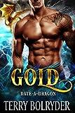 Gold (Date-A-Dragon Book 1)