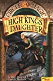 The High King's Daughter (Circle of Magic, Book 6)