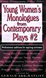 Young Women's Monologues from Contemporary Plays #2, , 156608153X