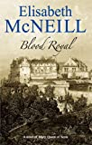 Blood Royal, Elisabeth McNeill, 0727878549
