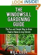 The Windowsill Gardening Guide