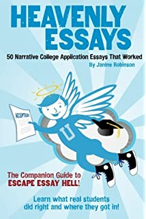 com college essays that made a difference th edition  heavenly essays 50 narrative college application essays that worked