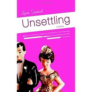 Unsettling: A Novel